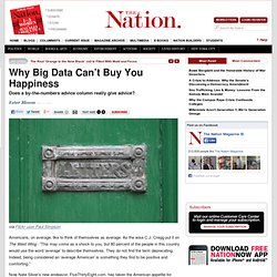 Why Big Data Can't Buy You Happiness