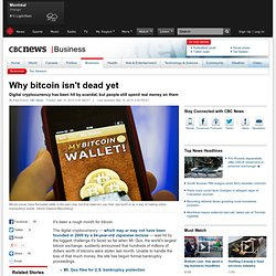 Why bitcoin isn't dead yet - Business