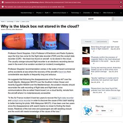 Why is the black box not stored in the cloud?