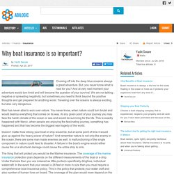 Why boat insurance is so important?