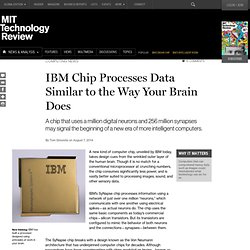 "Why IBM's New Brainlike Chip May Be ""Historic"""