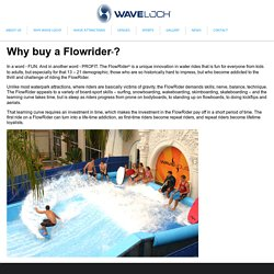 Why buy a FlowRider?