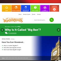 "Why Is It Called ""Big Ben""?"