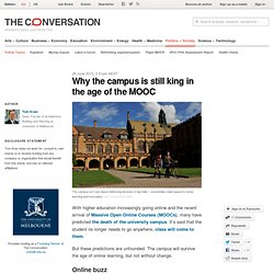 Why the campus is still king in the age of the MOOC