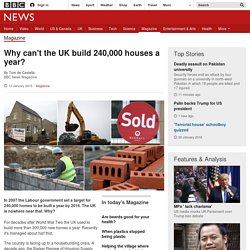 Why can't the UK build 240,000 houses a year?