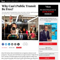 Why Can't Public Transit Be Free?