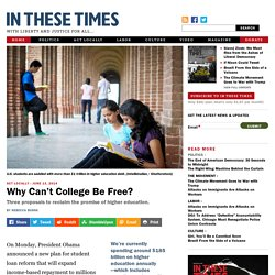 Why Can't College Be Free?