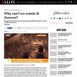Why can't we watch Al Jazeera? - War Room