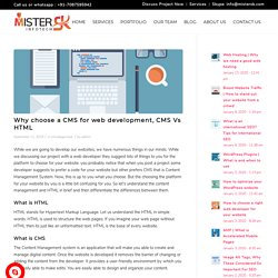 Why choose a CMS for web development, CMS Vs HTML
