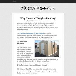 Why Choose a Fiberglass Building?