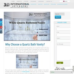 Why Choose a Quartz Bath Vanity?