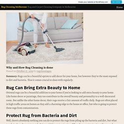 Why and How Rug Cleaning is done