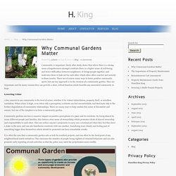 Why Communal Gardens Matter