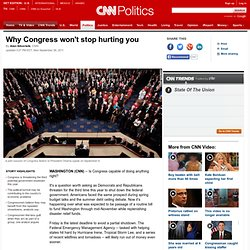 Why Congress won't stop hurting you