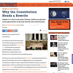 Why the Constitution Needs a Rewrite
