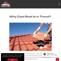 Why Cool Roof Is in Trend?