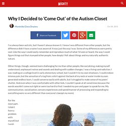 Why I Decided to 'Come Out' of the Autism Closet