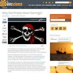 Why Did Pirates Wear Earrings?