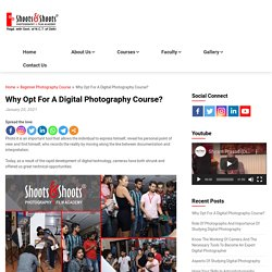 Why Opt For A Digital Photography Course?