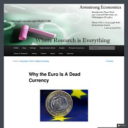 Why the Euro Is A Dead Currency