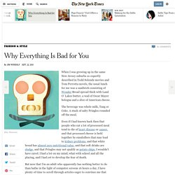 Why Everything Is Bad for You