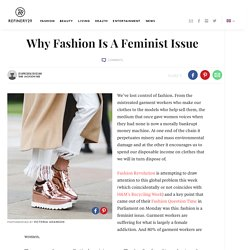 Why Fashion Is A Feminist Issue