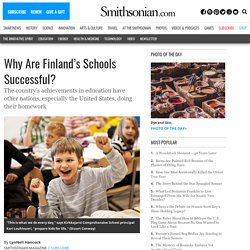 Why Are Finland's Schools Successful?