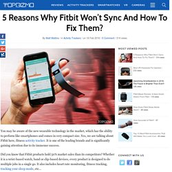 Why Fit Bit Won't Sync and How to Fix Them