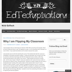 Why I am Flipping My Classroom