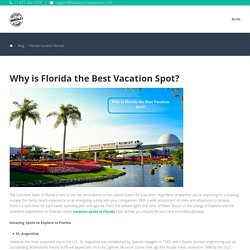Why is Florida the Best Vacation Spot?