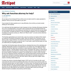 Why ask franchise attorney for help?