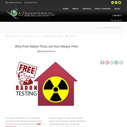 Why Free Radon Tests are Not Always Free