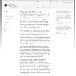 Why Games & Learning