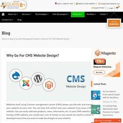 Why Go For CMS Website Design?
