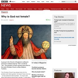 Why is God not female?
