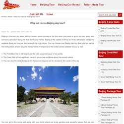 Why not have a Beijing day tour?