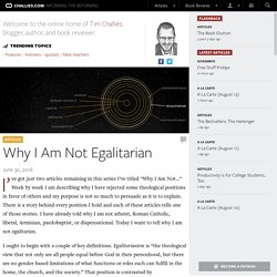 Why I Am Not Egalitarian