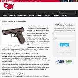 Why I Carry a 9MM Handgun