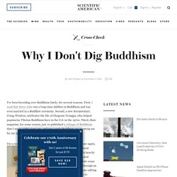 Why I Don't Dig Buddhism - Cross-Check - Scientific American Blog Network