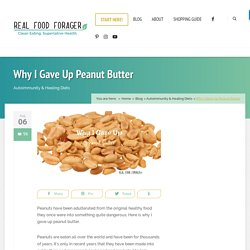 Why I Gave Up Peanut Butter