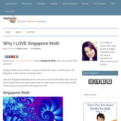 Why I LOVE Singapore Math