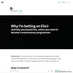 Why I'm betting on Elixir
