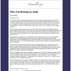Why I'm Betting on Julia