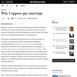 Why I oppose gay marriage