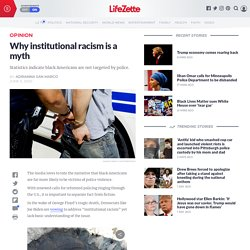 Why institutional racism is a myth