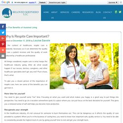 Why Is Respite Care Important?