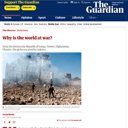 Why is the world at war?