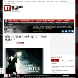 Why Is Israel looking for Imam Mahdi?