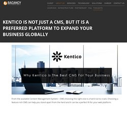 Why Kentico Is The Best CMS For Your Business?