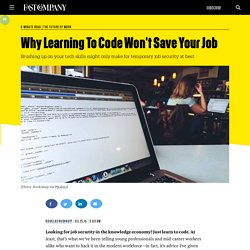Why Learning To Code Won't Save Your Job